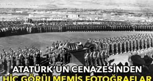 Atatürk'ün cenazesinden hiç görünmeyen fotoğraflar