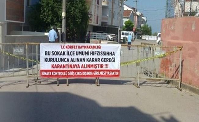 Kocaeli'de bir sokak karantinaya alındı!