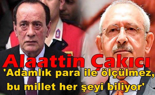 Çakıcı'dan Kılıçdaroğlu'na Sert Cevap