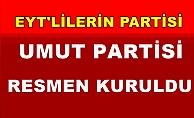 EYT'lilerin sesi Umut Partisi resmen kuruldu!