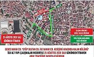 Gebze'de  İSU altyapı çalışması nedeniyle geçici güzergah uygulaması yapılacak!
