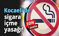 Kocaeli'de bu alanlarda sigara içmek yasaklandı !