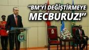 Cumhurbaşkanı Erdoğan, 'BM değişirse dünya da değişir'