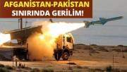 Afganistan-Pakistan sınırında gerilim