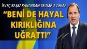 İsveç Başbakanı'ndan Trump'a cevap