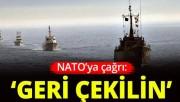 Türkiye'den Brüksel'de NATO'ya çağrı: Geri çekilin