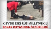 Eski Rus Milletvekili öldürüldü