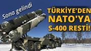 Türkiye'den NATO'ya S-400 resti
