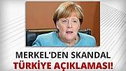 Merkel'den son dakika 'Türkiye' açıklaması