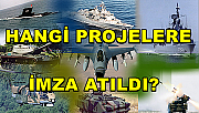 Savunma Sanayii hangi projelere imza attı?