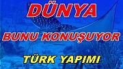 Türklerin projesi yankı uyandırdı