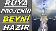 Rüya Proje TF-2000'in Beyni Hazır