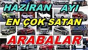 Haziran ayında en çok satan otomobiller hangileri?