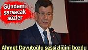 Ahmet Davutoğlu sessizliğini bozdu: 'Pelikan Dosyası'nı kimin çıkarttığını biliyorum'