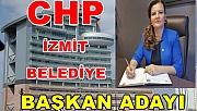 CHP'nin İzmit Belediye Başkan adayı Fatma Kaplan Hürriyet oldu